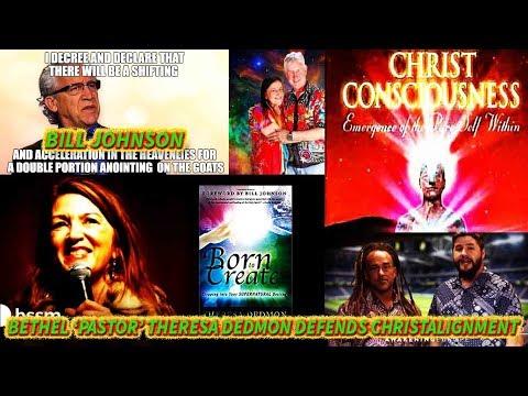 BETHEL REDDING PASTOR THERESA DEDMON DEFENDS CHRISTALGINMENT  UNIVERSAL CHRIST AND ENERGIES part 4