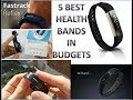 5 BEST HEALTH BANDS IN BUDGETS | DETAILS FROM AMAZON & FLIPKART