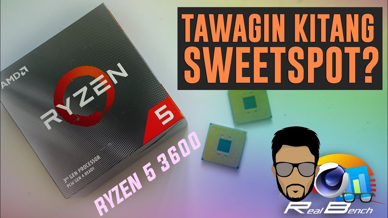 AMD Ryzen 5 3600 Philippines Initial Review ft Gaming, Rendering & Browsing Benchmark (2019)