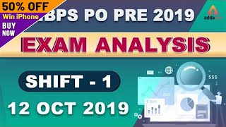 IBPS PO Prelims Exam Analysis & Expected Cut-off (Shift 1, 12 Oct 2019) | Asked Questions