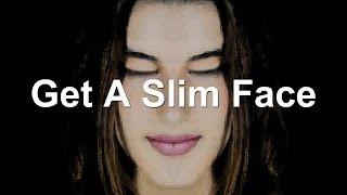 Get A Slim Face (Subliminal)