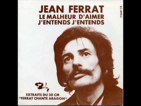 Jean Ferrat - J'entends j'entends