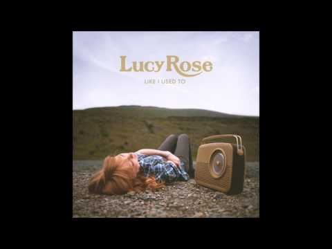 Lucy Rose - Like I Used To (FULL ALBUM)