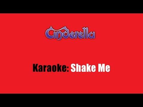 Karaoke: Cinderella / Shake Me