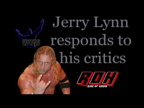 Jerry Lynn Responds to his crititcs 6/3/09
