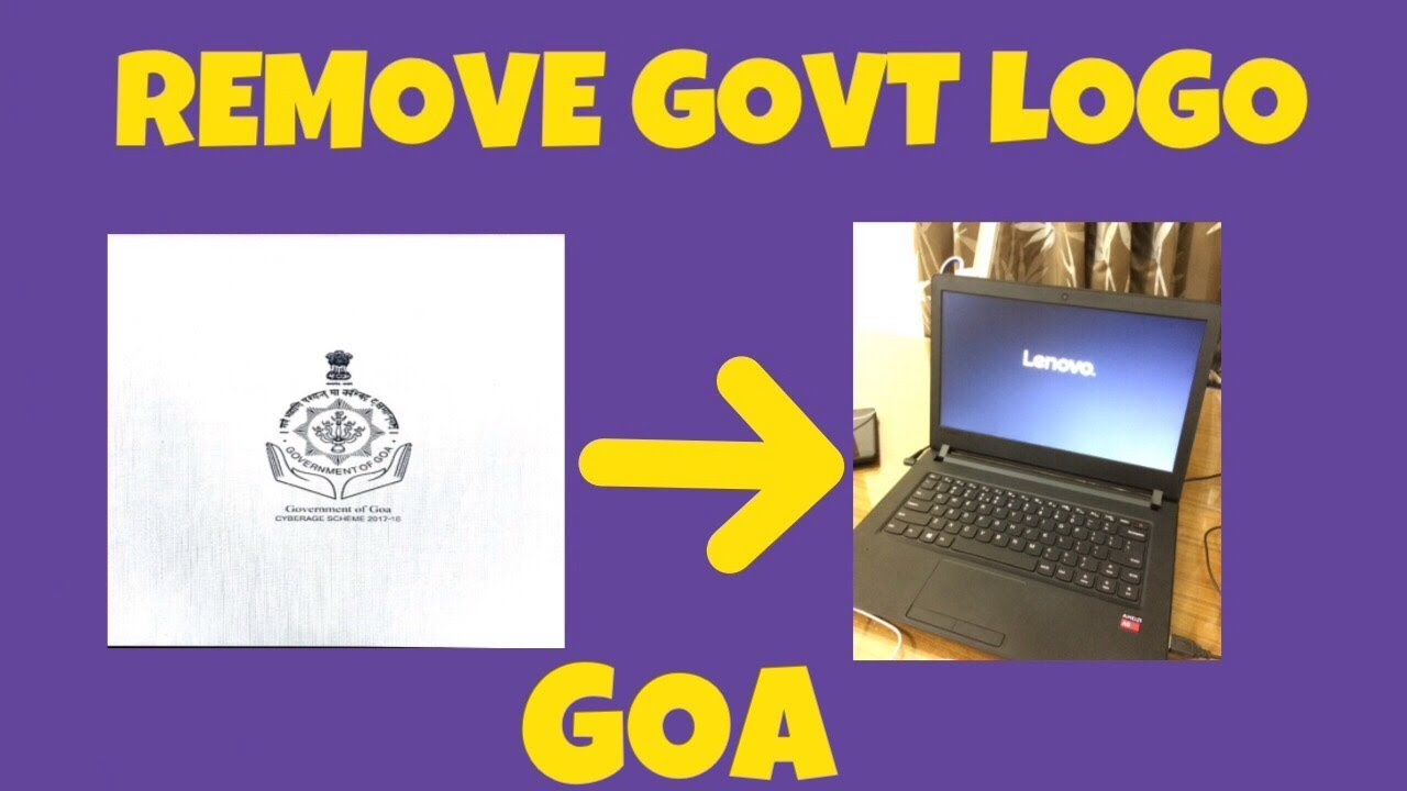 How To remove Government Splash Screen Logo on Cyberage Scheme Laptop (Goa)