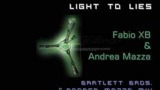 Fabio XB & Andrea Mazza - Light To Lies (Bartlett Bros & A. Mazza Mix)