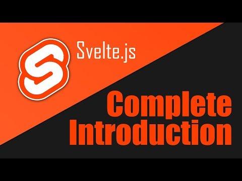 svelte---quickstart-&-thorough-introduction-tutorial
