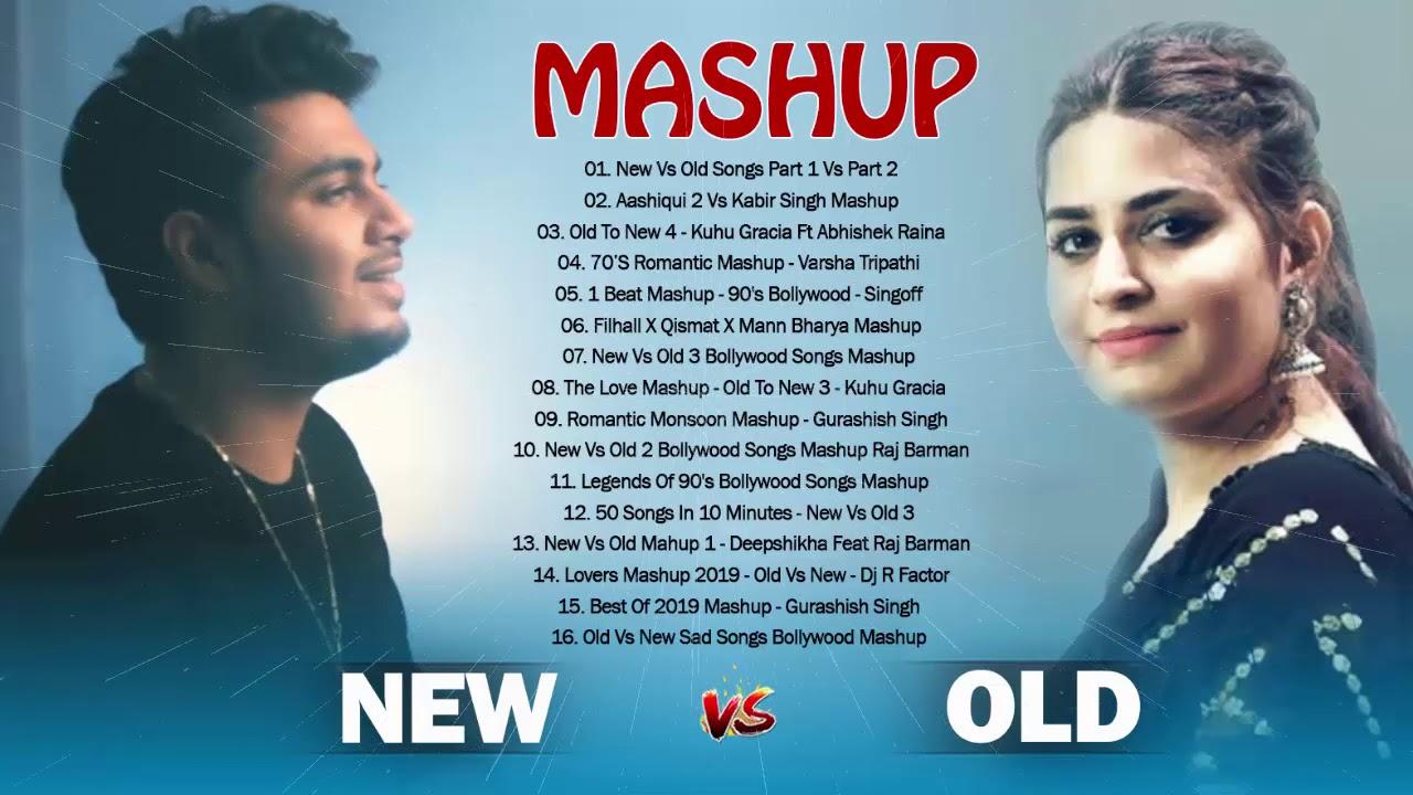 Old Vs New Bollywood Mashup Songs 2020 || Hindi Romantic Mashup Best of 2020 Indian Songs Mashup 1+2