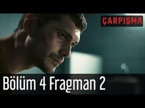 Çarpışma 4. Bölüm 2. Fragman