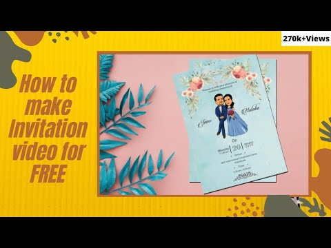 How to make invitation video.... | 36K views