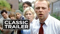 Shaun of the Dead Official Trailer #1 - Simon Pegg Movie (2004) HD
