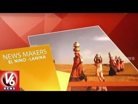 Effect of Climate Change | El Nino and La Nina | News Makers - V6 News