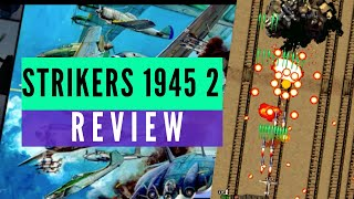 Strikers 1945 II Nintendo Switch Review (Video Game Video Review)