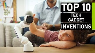 Top 10 Amazing Tech & Gadget Inventions You Must Watch