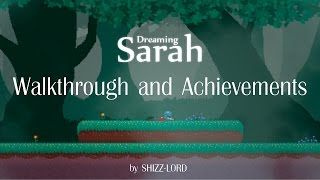 Dreaming Sarah - Walkthrough and Achievements Guide [ENG subtitle]