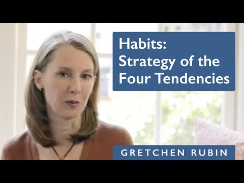 Habits: Stategy of the Four Tendencies