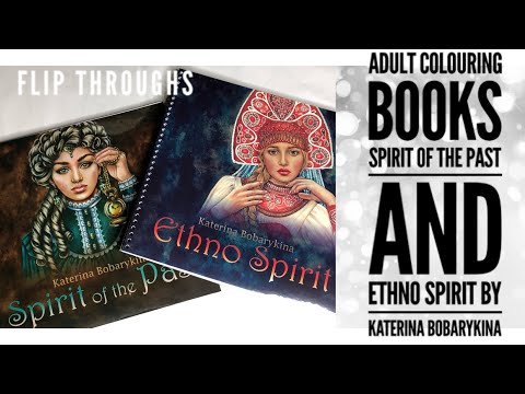 Katerina Bobarykina Adult Colouring Books Spirit Of The Past & Ethno Spirit