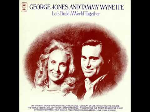 George & Tammy -- Let's Build A World Together