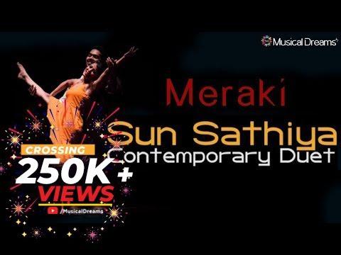 Meraki | Sun Sathiya | Contemporary Duet