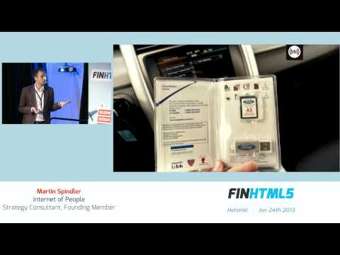 FINHTML5 - Martin Spindler - The Internet in Things - Taking the Web to the Everyday