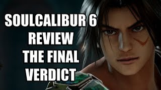 SoulCalibur 6 Review – The Final Verdict