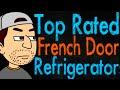 Top Rated French Door Refrigerators