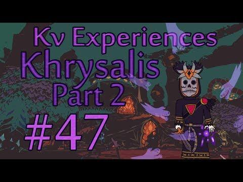 """Leeza the Shipbreaker"" - Kv Experiences Khrysalis #47"