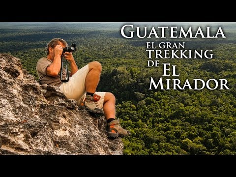 Guatemala: el gran trekking de El Mirador