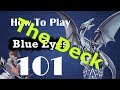 Blue Eyes Deck Profile From HTP Blue Eyes 101 mp3