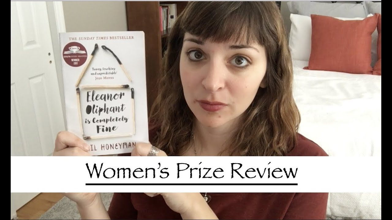 Eleanor Oliphant is Completely Fine   Women s Prize 2018 Review     Eleanor Oliphant is Completely Fine   Women s Prize 2018 Review
