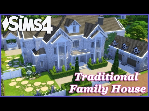 The Sims 4 - Large Traditional Family House 1/2