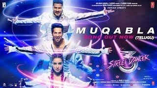 Muqabla-Street Dancer 3D(Telugu)|A. R. Rahman,Prabhudeva,Varun D,Shraddha K,Tanishk B|Yash,Parampara