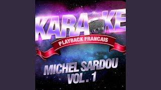 Attention, Les Enfants... Danger — Karaoké Avec Chant Témoin — Rendu Célèbre Par Michel...