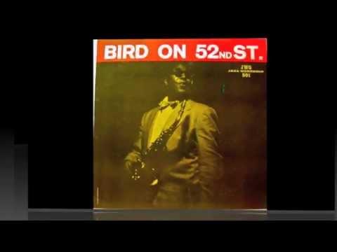 Bird On 52nd Street.