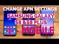 Samsung Galaxy S8 & S8 Plus Change APN Settings T-Mobile MMS, 4G LTE Data, and Picture Messages