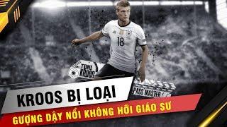 Kroos bị loại khỏi ĐT Đức: Gượng dậy nổi không hỡi giáo sư