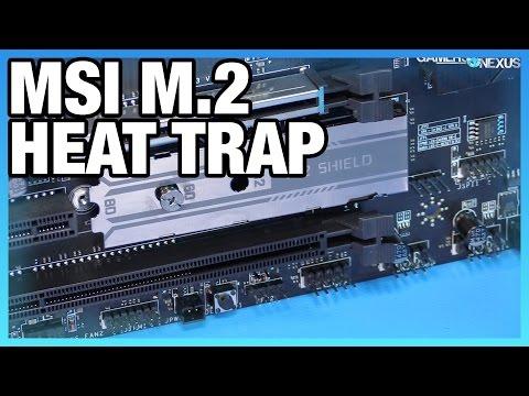 """MSI's M.2 """"Heat Shield"""" Increases SSD Temperature"""