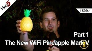 The New WiFi Pineapple Mark V - Part 1, Hak5 1509.1