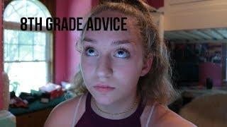 8TH GRADE ADVICE   Gracee Jade