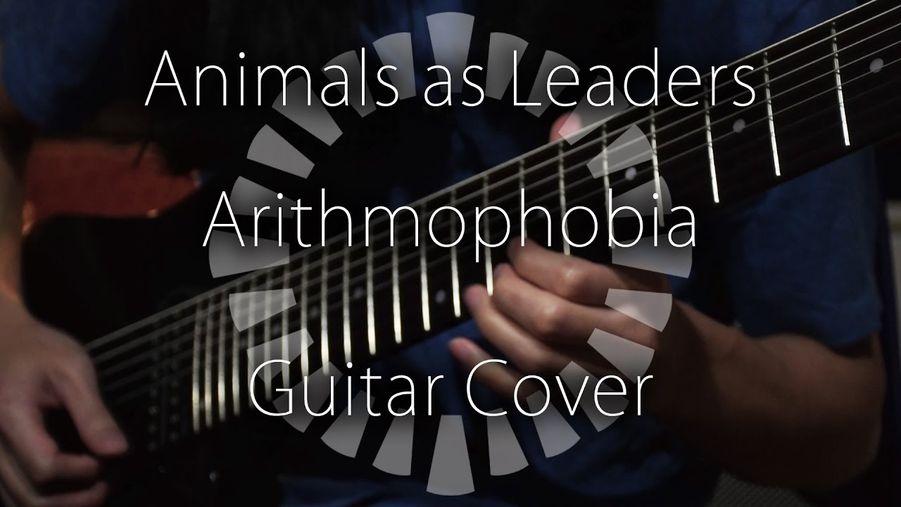 Animals As Leaders Arithmophobia Guitar Cover Tab Youtube