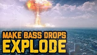 Make your bass drops EXPLODE by adding these samples!