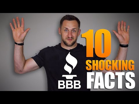 Better Business Bureau (BBB) Top 10 Shocking Facts