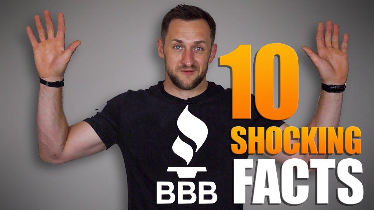Better Business Bureau (BBB) Top 10 Shocking Facts