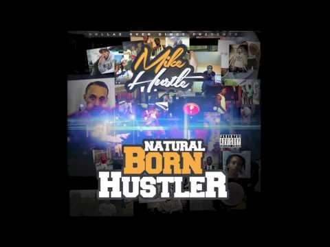 Mike Hustle - Today