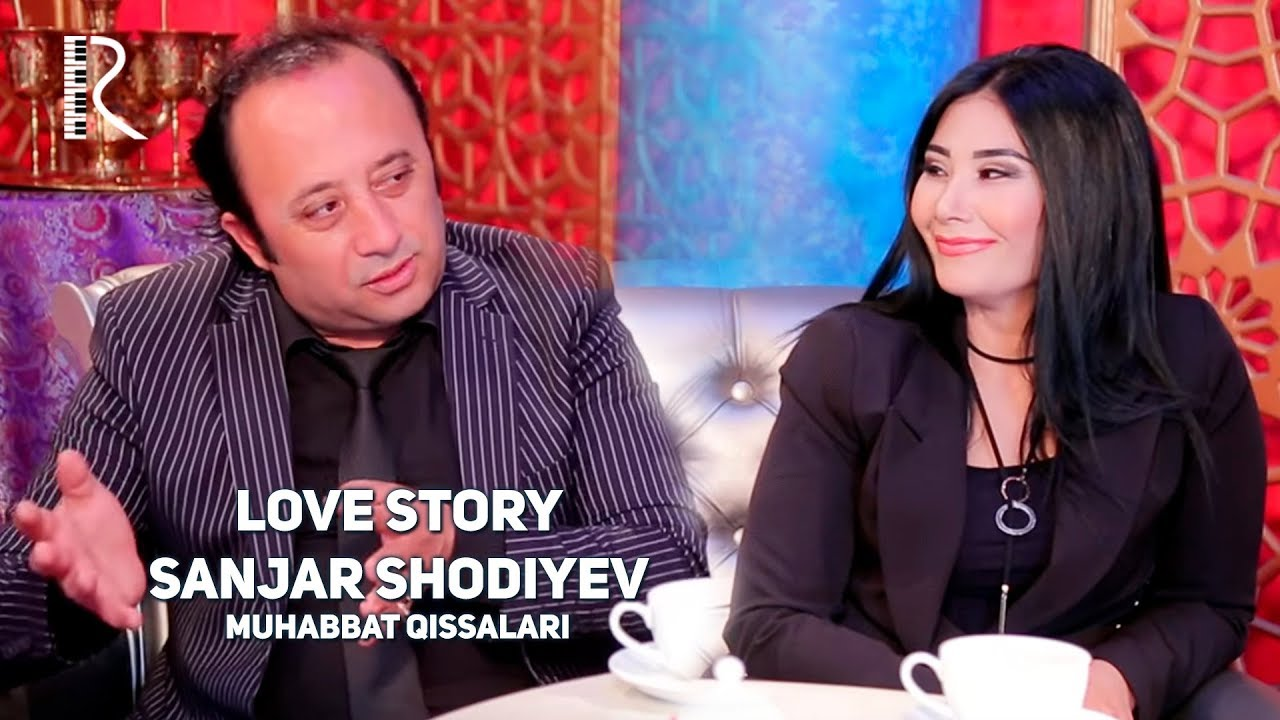 Love story - Sanjar Shodiyev (Muhabbat qissalari)