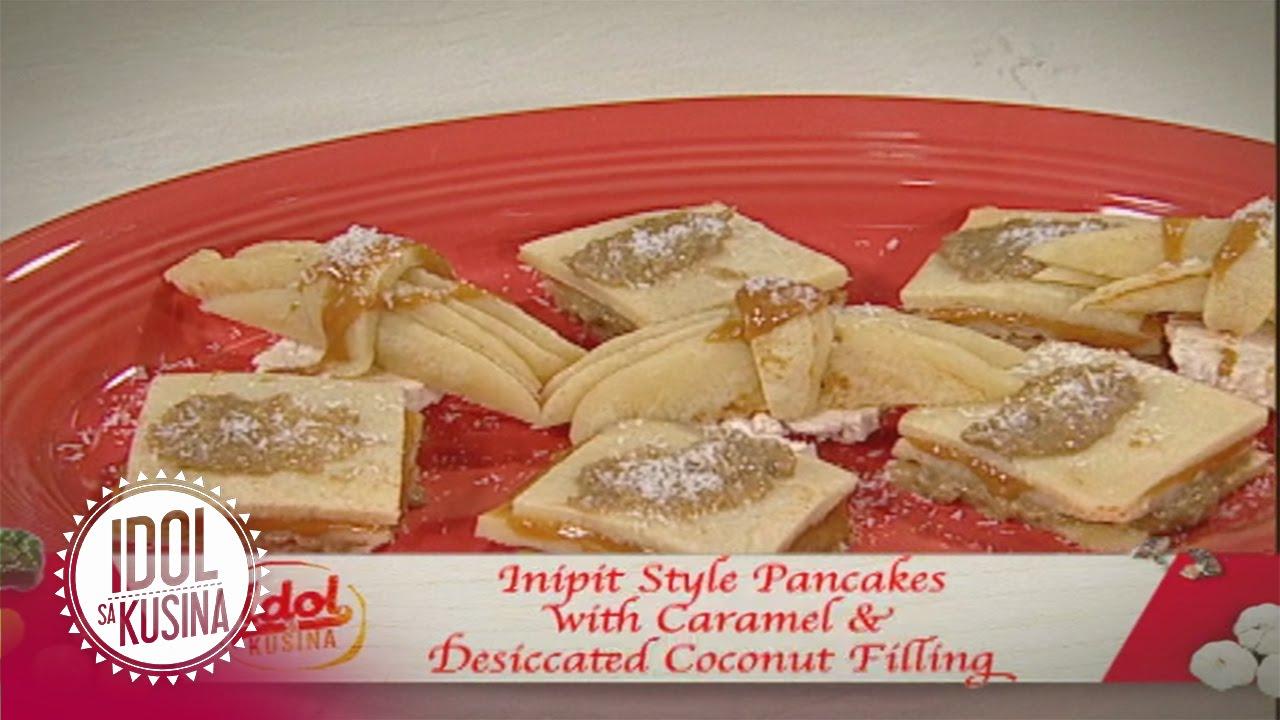 Idol sa Kusina recipe: Inipit Style Pancake