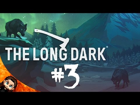 Heading For The Dam! | The Long Dark (PC) - Part 3