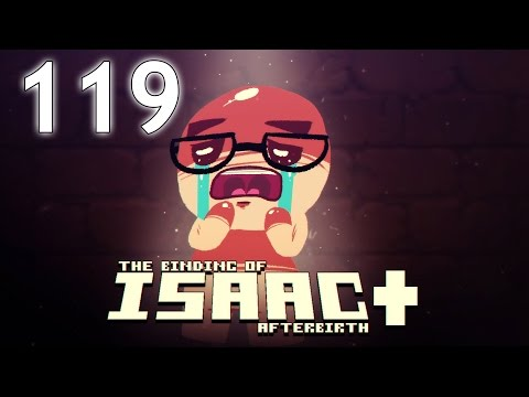 The Binding of Isaac: AFTERBIRTH+ - Northernlion Plays - Episode 119 [Herodotus]