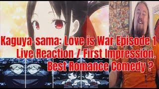 Kaguya-sama: Love is War Episode 1 Live Reaction / First Impression. Best Romance Comedy ?